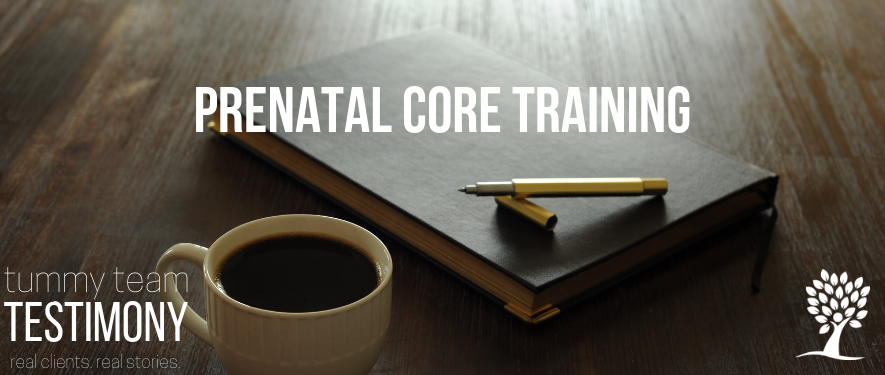 prenatal core training testimony