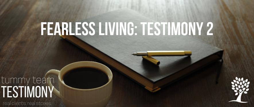 fearless testimony