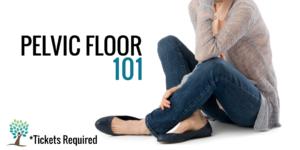 Pelvic Floor 101 @ The Tummy Team   Camas   Washington   United States