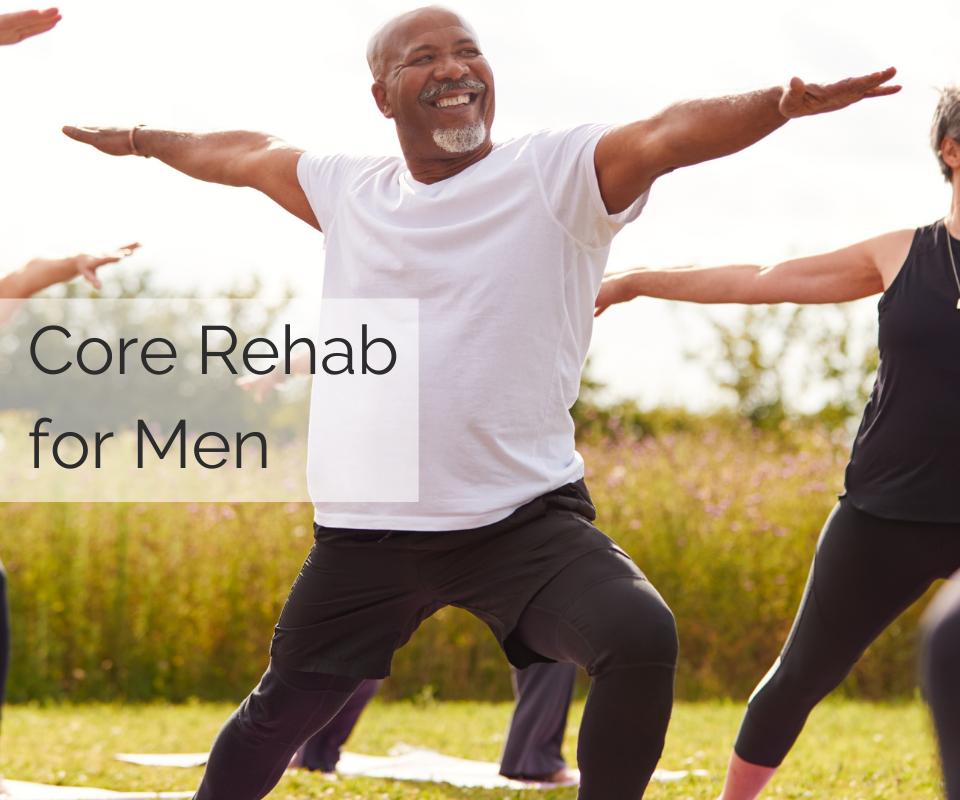 Core Rehab for Men